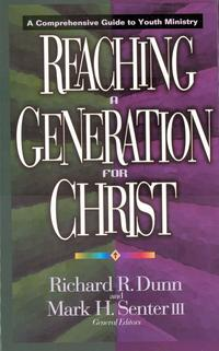 ReachingaGenerationforChristAComprehensiveGuidetoYouthMinistry