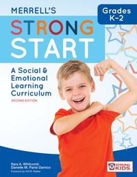 Merrell's Strong StartーGrades K?2A Social and Emotional Learning Curriculum, Second Edition【電子書籍】[ Sara A. Whitcomb Ph.D. ]