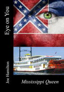 Eye on You: The Mississippi Queen
