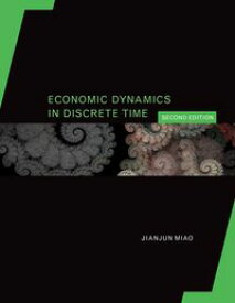 Economic Dynamics in Discrete Time, second edition【電子書籍】[ Jianjun Miao ]