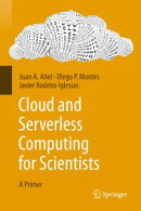 Cloud and Serverless Computing for Scientists