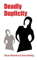 Deadly Duplicity