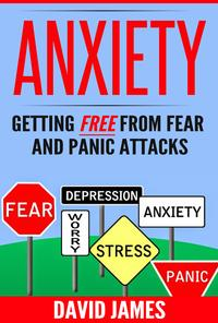 ANXIETYGettingFreeFromFearAndPanicAttacks