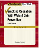 Smoking Cessation with Weight Gain Prevention