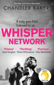 Whisper NetworkA Reese Witherspoon x Hello Sunshine Book Club Pick【電子書籍】[ Chandler Baker ]