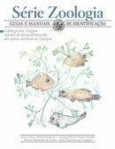 Catálogo dos estágios iniciais de desenvolvimento dos peixes da bacia de Campos