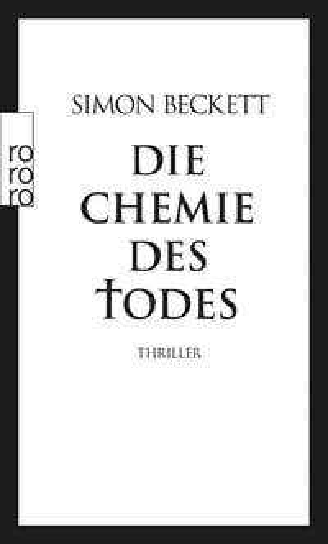 Die Chemie des Todes【電子書籍】[ Simon Beckett ]