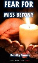 Fear for Miss Betony