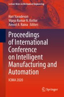 Proceedings of International Conference on Intelligent Manufacturing and Automation