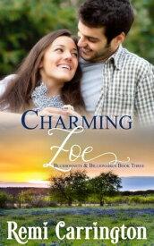 Charming Zoe【電子書籍】[ Remi Carrington ]