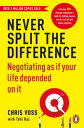 Never Split the DifferenceNegotiating as if Your Life Depended on It【電子書籍】[ Chri...