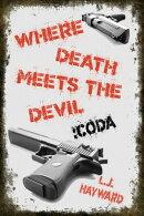 Where Death Meets the Devil :Coda