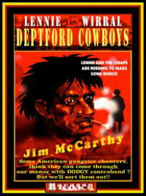 DEPTFORD COWBOYS Lenny Wirral in Deptford Cowboys【電子書籍】[ Jim McCarthy ]
