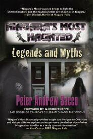 Niagara's Most HauntedLegends and Myths【電子書籍】[ Peter Sacco ]