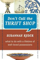 Don't Call the Thrift Shop