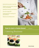 How to Start a Home-Based Catering Business, 6th