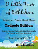 O Little Town of Bethlehem Beginner Piano Sheet Music Tadpole Edition