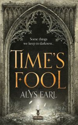 Time's Fool【電子書籍】[ Alys Earl ]