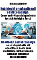 Nuálaíocht ar mheaitseáil eastát réadaigh: Conas an Próiseas Idirghabhála Eastát Réadaigh a Éascú…