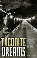 Taconite Dreams