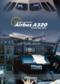 Airbus A320 Normal Operation【電子書籍】[ Facundo Conforti ]