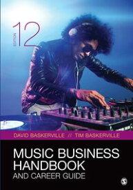 Music Business Handbook and Career Guide【電子書籍】[ David Baskerville ]