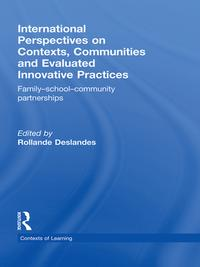 InternationalPerspectivesonContexts,CommunitiesandEvaluatedInnovativePracticesFamily-School-CommunityPartnerships