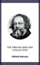 The Mikhail Bakunin Collection
