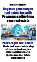 Gagasan pancocogan real estate inovatif: Pagawean sedherhana agen real estate: Pancocogan real estate
