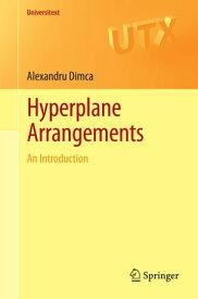 Hyperplane Arrangements An Introduction【電子書籍】[ Alexandru Dimca ]