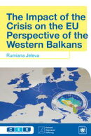 The Impact of the Crisis on the EU Perspective of the Western Balkans