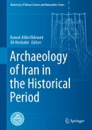 Archaeology of Iran in the Historical Period