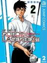 ROBOT×LASERBEAM 2【電子書籍】[ 藤巻忠俊 ]