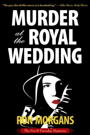 Murder at the Royal Wedding【電子書籍】[ Ron Morgans ]