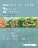Community Health Nursing in Canada - E-Book