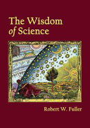 The Wisdom of Science