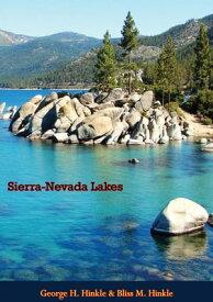 Sierra-Nevada Lakes【電子書籍】[ George Henry Hinkle ]