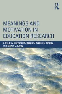 MeaningsandMotivationinEducationResearch