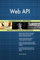 Web API A Complete Guide - 2020 Edition