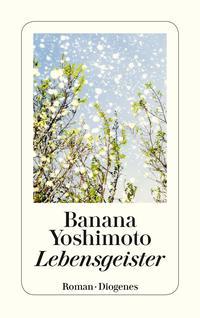 Lebensgeister【電子書籍】[ Banana Yoshimoto ]