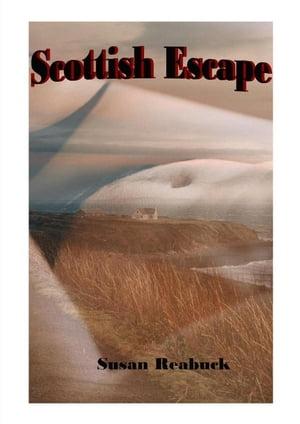 Scottish Escape【電子書籍】[ Susan Reabuck ]