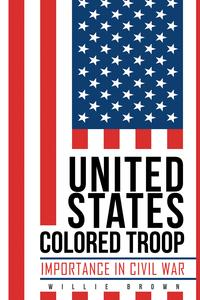 UnitedStatesColoredTroopImportanceinCivilWar