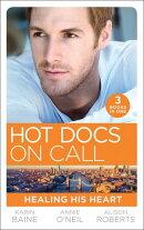 Hot Docs On Call: Healing His Heart: Falling for the Foster Mum (Paddington Children's Hospital) / Healing …