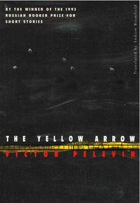 The Yellow Arrow【電子書籍】[ Victor Pelevin ]