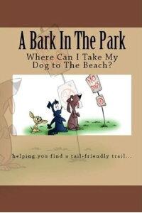 楽天kobo電子書籍ストア a bark in the park where can i take my dog