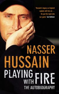 Playing With Fire【電子書籍】[ Nasser Hussain ]