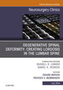 Degenerative Spinal Deformity: Creating Lordosis in the Lumbar Spine, An Issue of Neurosurgery Clinics of No…