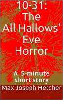 10-31: The All Hallows' Eve Horror