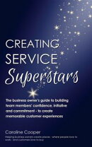 Creating Service Superstars