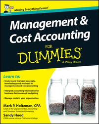 Management and Cost Accounting For Dummies - UK【電子書籍】[ Mark P. Holtzman ]